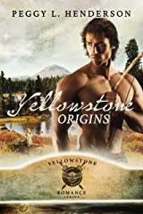 Yellowstone Origins (Yellowstone Romance Book 11) Kindle Edition