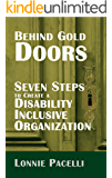 Behind Gold Doors-Seven Steps to Create a Disability Inclusive Organization: An Allegory about Disability Inclusion (The…