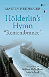 """Hölderlin's Hymn """"Remembrance"""" (Studies in Continental Thought)"""