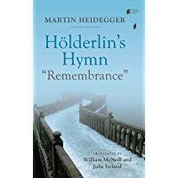 "Hölderlin's Hymn ""Remembrance"" (Studies in Continental Thought)"
