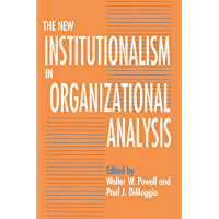 The New Institutionalism in Organizational Analysis (English Edition)
