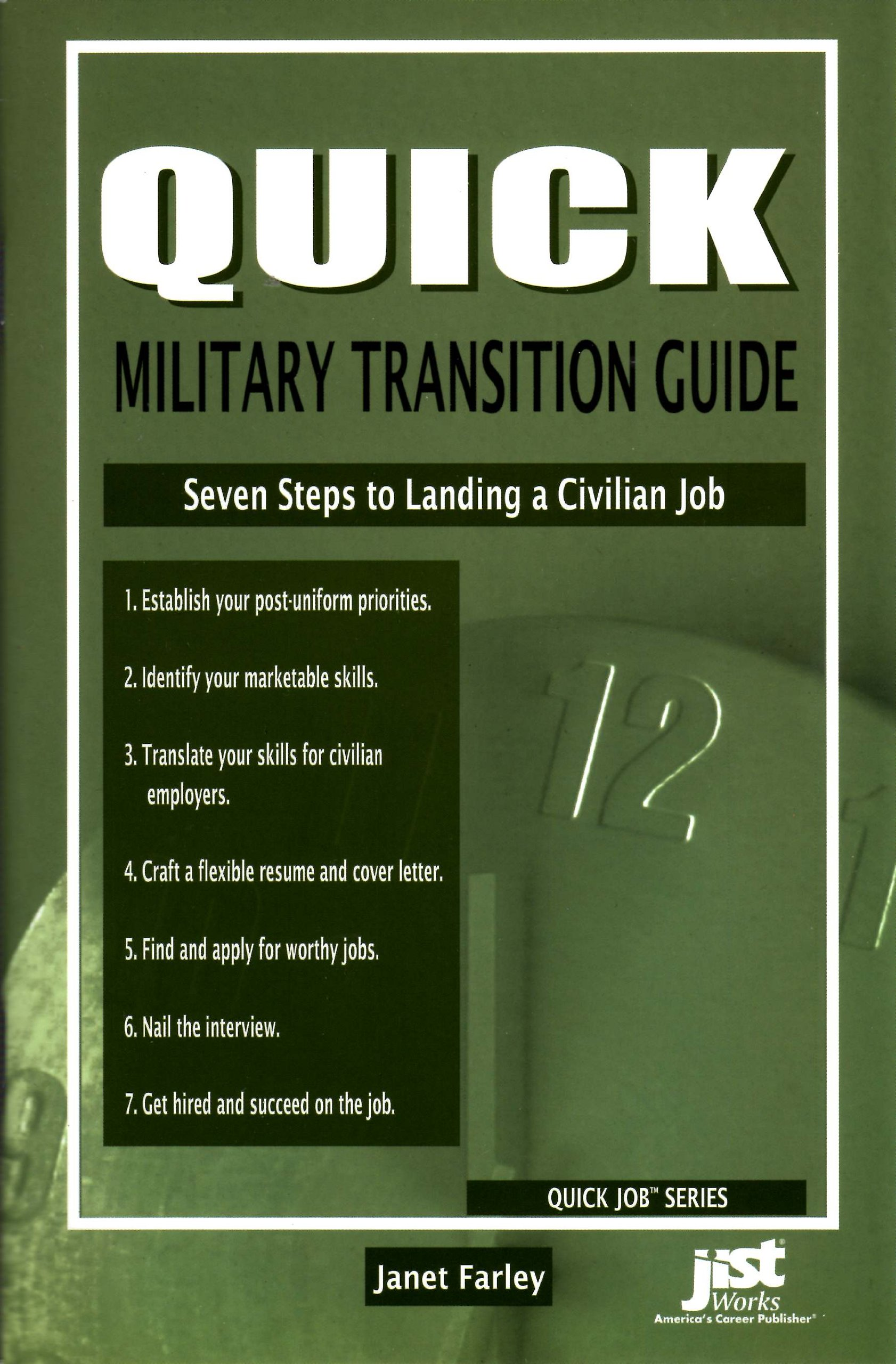 Quick Military Transition Guide: Seven Steps to Landing a