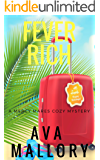 Fever Rich: A Mercy Mares Cozy Mystery Book Three
