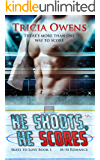 He Shoots He Scores: M/M Romance (Skate to Love Book 1)