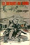 Pierre Benoit,... Le Désert de Gobi