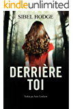 Derrière toi (French Edition)