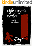 Eight Days in October