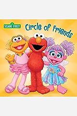 Circle of Friends (Sesame Street) (Sesame Street Board Books) Kindle Edition
