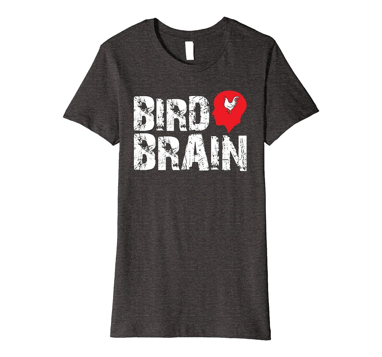 Bird Brain Funny Chicken PREMIUM T-shirt
