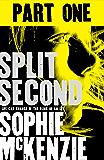 Split Second - Part 1 (English Edition)