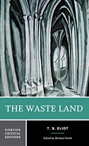 The Waste Land (Norton Critical Editions)