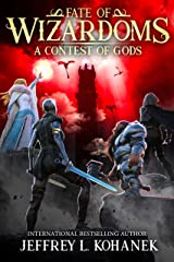 Wizardoms: A Contest of Gods (Fate of Wizardoms Book 6) Kindle Edition