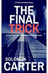 The Final Trick: Final Trick Private Investigator Crime Thriller Series Book 1 Kindle Edition