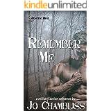 Remember Me: A Military Romance Thriller (Ranger Mine Book 1)