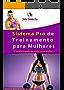 Treino Feminino Pro: Transformando-se em uma nova Mulher!