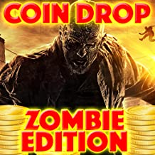 Coin Dropper : Zombie Apocalypse (a casino gambling style game)
