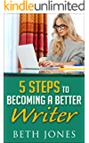5 Steps to Becoming a Better Writer (The Hungry Freelancer)