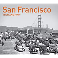 San Francisco Then and Now [Idioma Inglés]