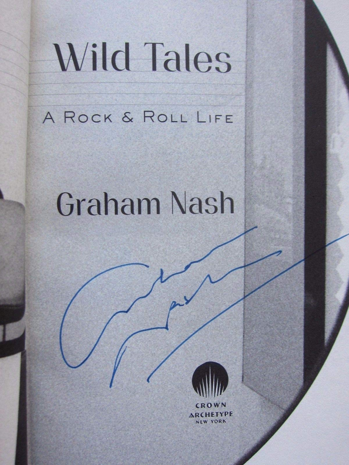 Graham Nash Autographed Signed Book Wild Tales 1St Printing Crosby Stills Beckett Authentic