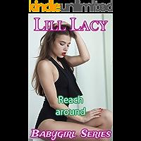 Reach Around (Babygirl Series)