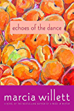 Echoes of the Dance: A Novel