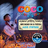 Disney/Pixar Coco: Movie Storybook / Libro basado en la película (English-Spanish) (Disney Bilingual)