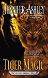 Tiger Magic: Shifters Unbound Book 5