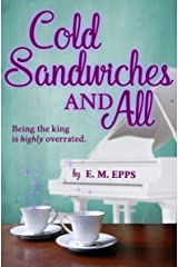 Cold Sandwiches and All: A Romantic Comedy (Atlantide) Kindle Edition