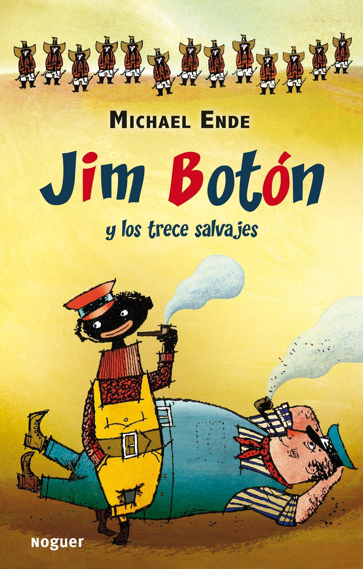 Jim Botón y los trece salvajes (Noguer Infantil): Amazon.es: Ende ...