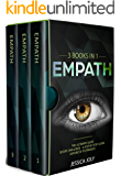 Empath: 3 Books In 1 - The Ultimate Guide + 30 Day Challenge - A Step-by-Step Guide + Advanced Techniques: Enhance your Life, Overcome Fears and Develop Your Gift