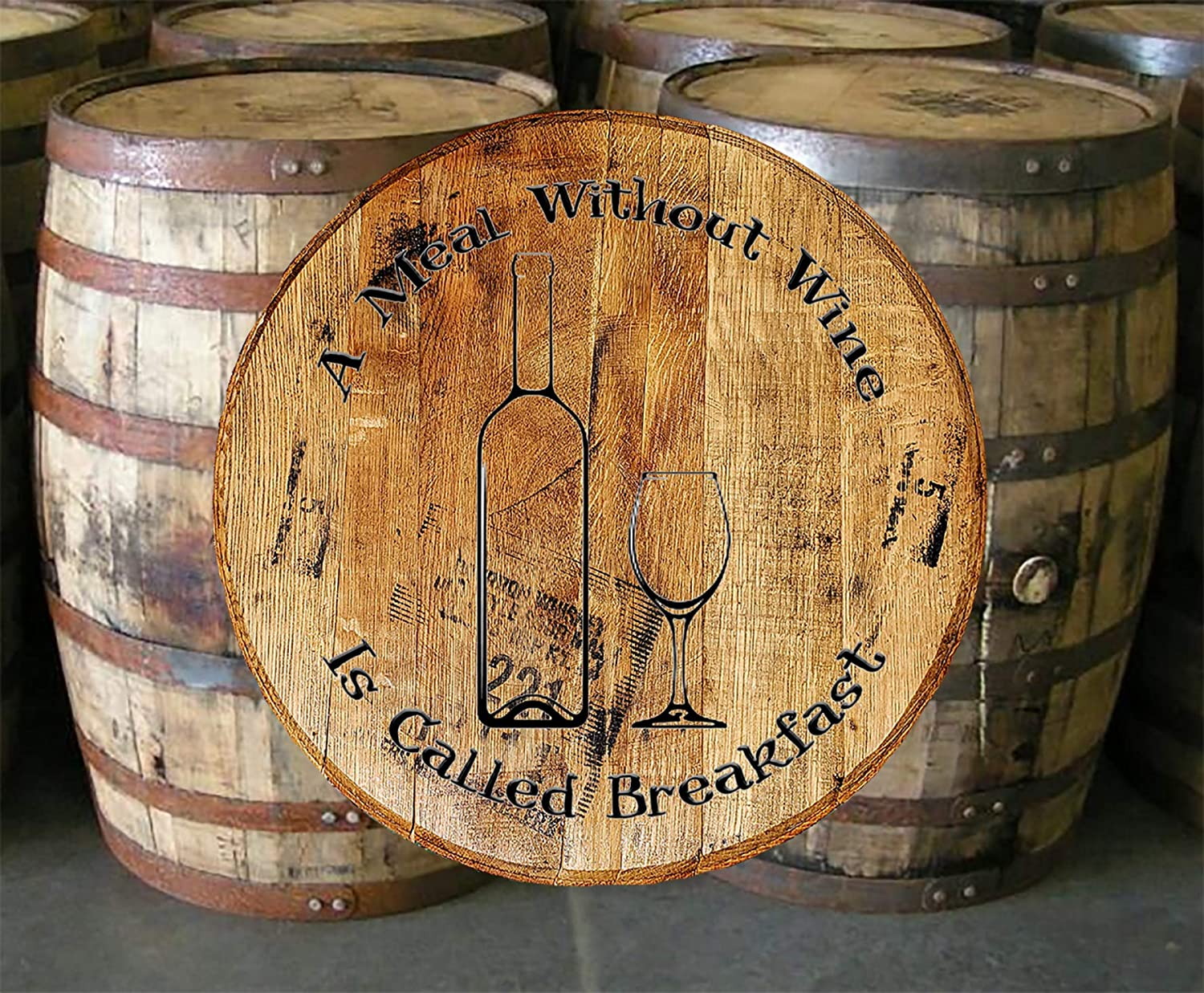 Whiskey Barrel Head Meal Without Wine Breakfast Bar Sign Home Décor