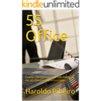 5S  Office:  Como maximizar a produtividade no ambiente administrativo