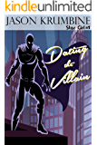Dating the Villain (Star Girl Book 1)
