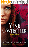 The Mind Controller: Urban Fiction with a Paranormal Twist (Cait Lennox: femme fatale series Book 1)