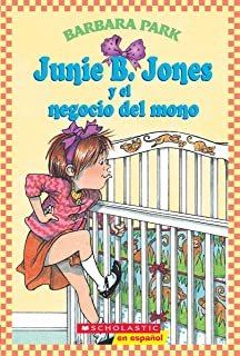 Junie B. Jones y el negocio del mono (Spanish Edition)