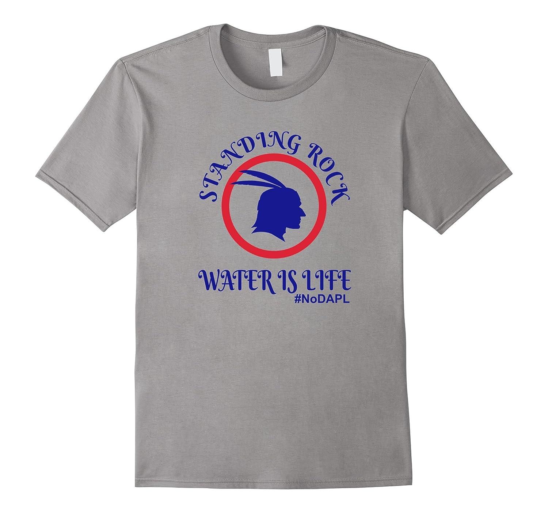 Standing Rock Water is Life NoDAPL T Shirt-RT