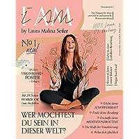 I AM by Laura Malina Seiler