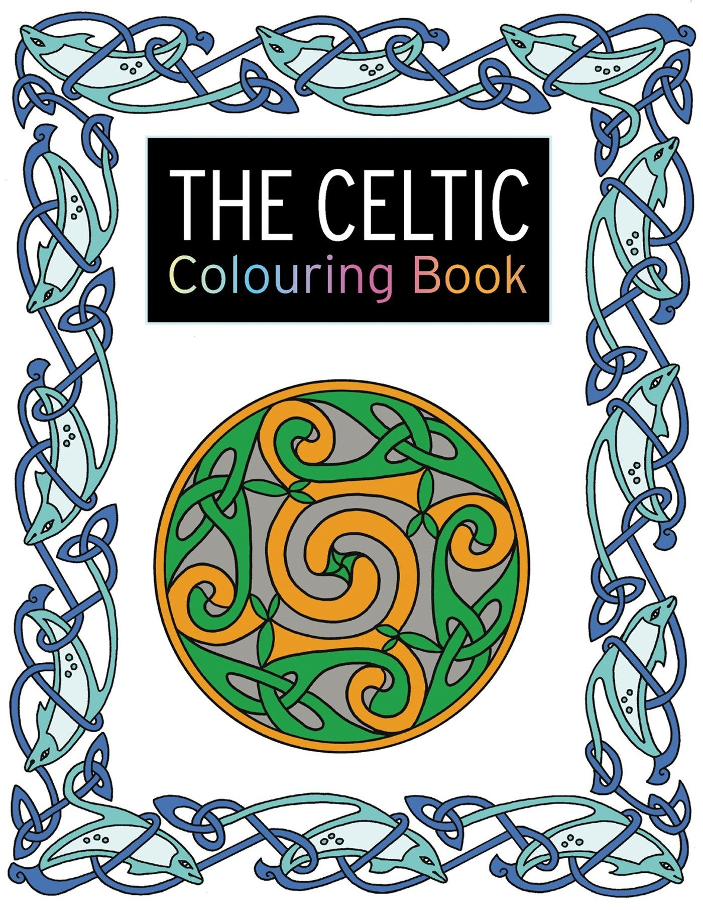 Amazon.com: The Celtic Colouring Book: Large and Small Projects to ...