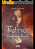 Fahryon - Il suono sacro di arjiam ( Parte prima)