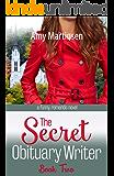 The Secret Obituary Writer: Book Two