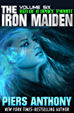 The Iron Maiden (Bio of a Space Tyrant Book 6)
