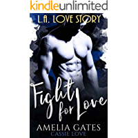 Fight for Love: Il principe di Los Angeles (Italian Edition)