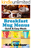 Breakfast Mug Menus: Quick & Easy Meals for Everyone