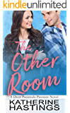 The Other Room: An Enemies to Lovers Romantic Comedy (Door Peninsula Passions Book 2)
