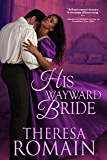 His Wayward Bride (Romance of the Turf Book 3)