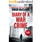 Diary of a War Crime: A gripping, London crime thriller (A DC Ruth Hunter Murder File Book 1)