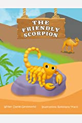 The Friendly Scorpion (We Can Do Anything !) Kindle Edition