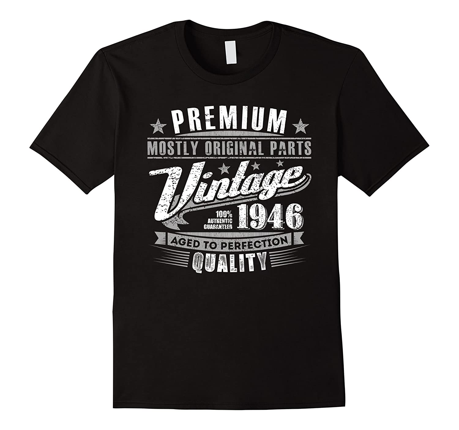 Vintage 1946 Aged To Perfection Tshirt 70th Birthday Gifts-TD