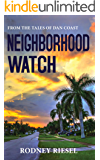 Neighborhood Watch (From the Tales of Dan Coast Book 10)