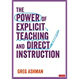 The Power of Explicit Teaching and Direct Instruction (Corwin Ltd)